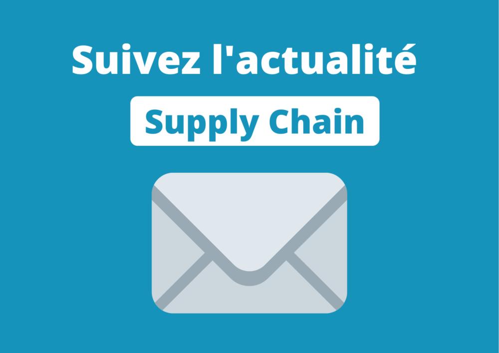 Suivez l'actualité Supply Chain